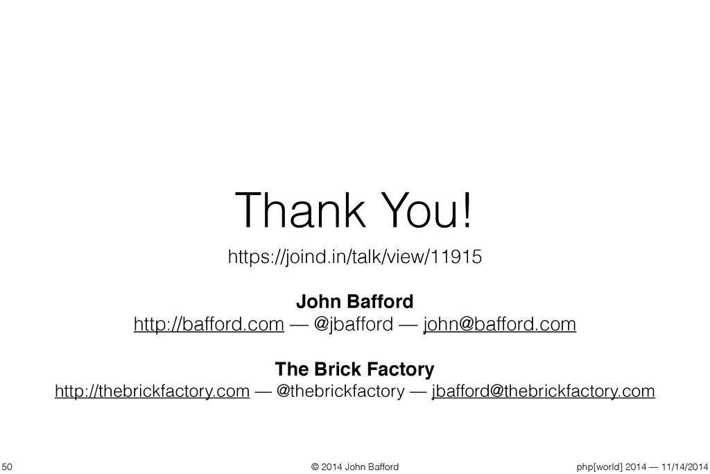 © 2014 John Bafford php[world] 2014 — 11/14/201...