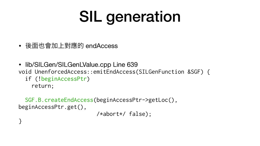 SIL generation • ޙ໘။Ճ্ሣጯత endAccess  • lib/SIL...
