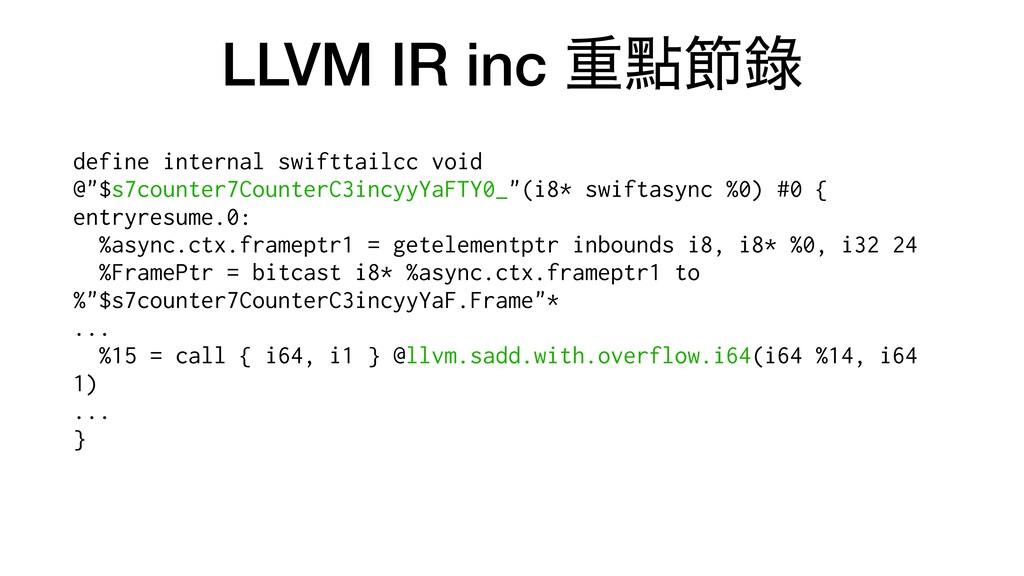 LLVM IR inc ॏᴍઅ㑚 define internal swifttailcc vo...