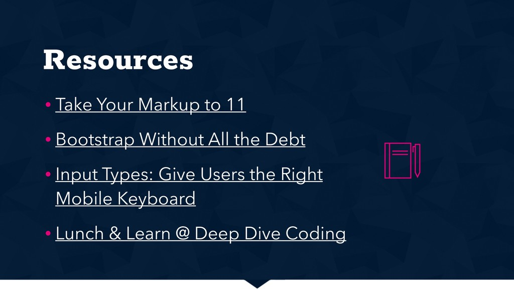 Resources • Take Your Markup to 11 • Bootstrap ...