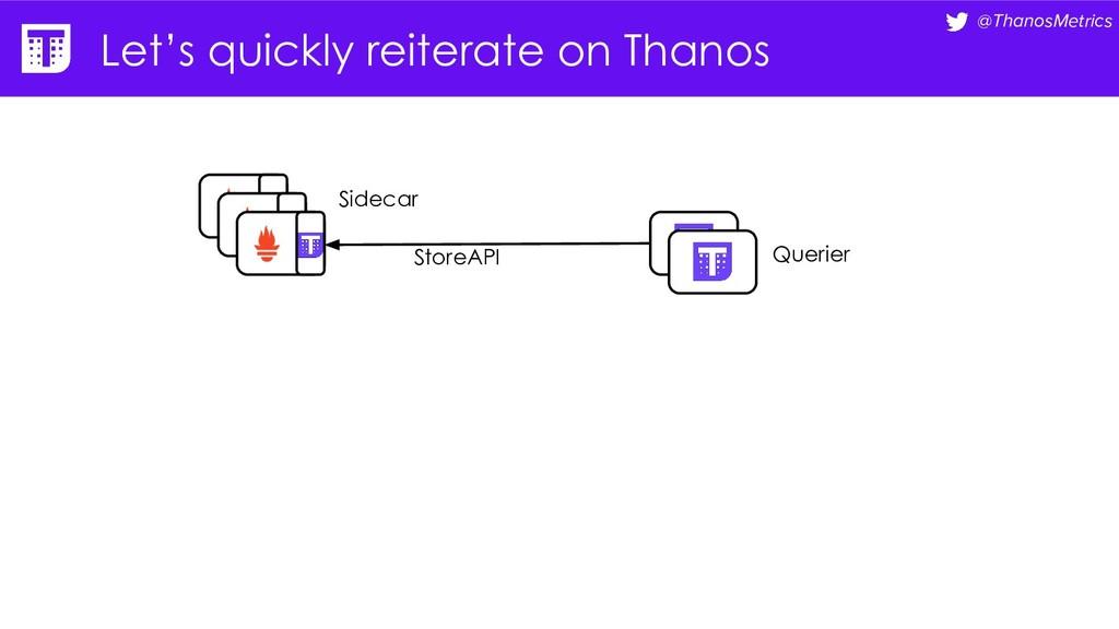 @ThanosMetrics Let's quickly reiterate on Thano...