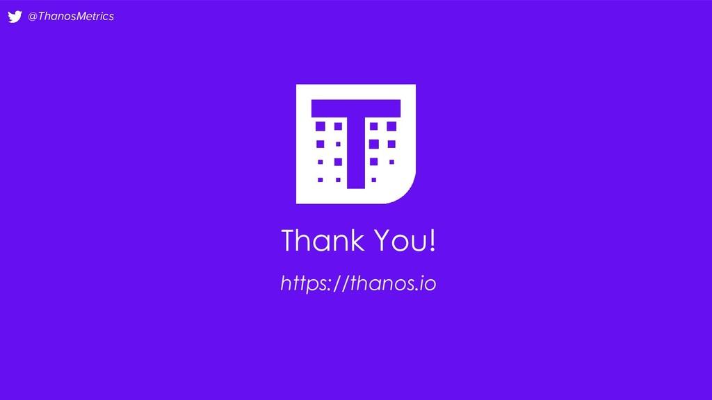 @ThanosMetrics Thank You! https://thanos.io