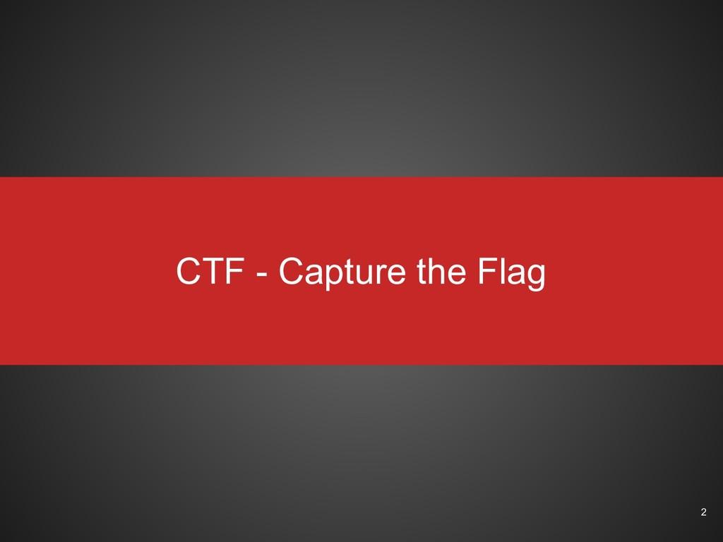 CTF - Capture the Flag 2