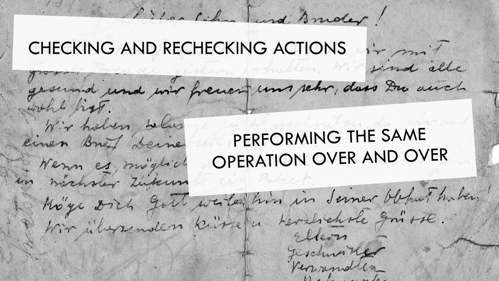 CHECKING AND RECHECKING ACTIONS PERFORMING THE ...