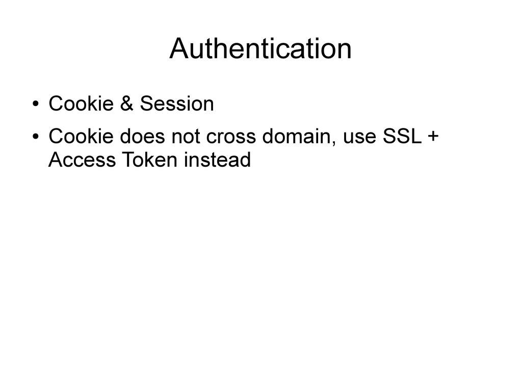 Authentication ● Cookie & Session ● Cookie does...