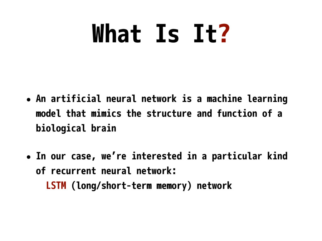 • An artificial neural network is a machine lea...