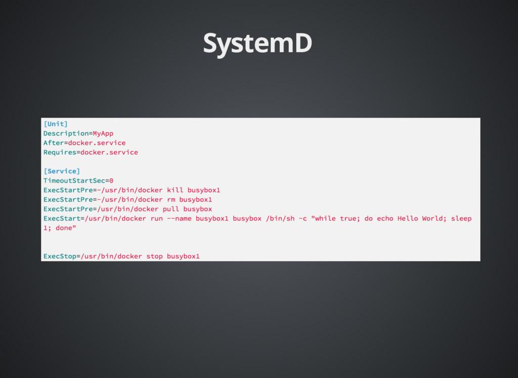 SystemD SystemD