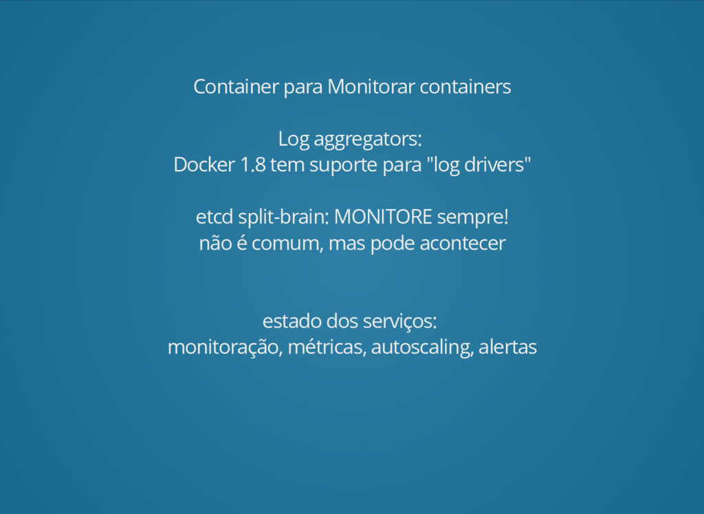 Container para Monitorar containers Log aggrega...