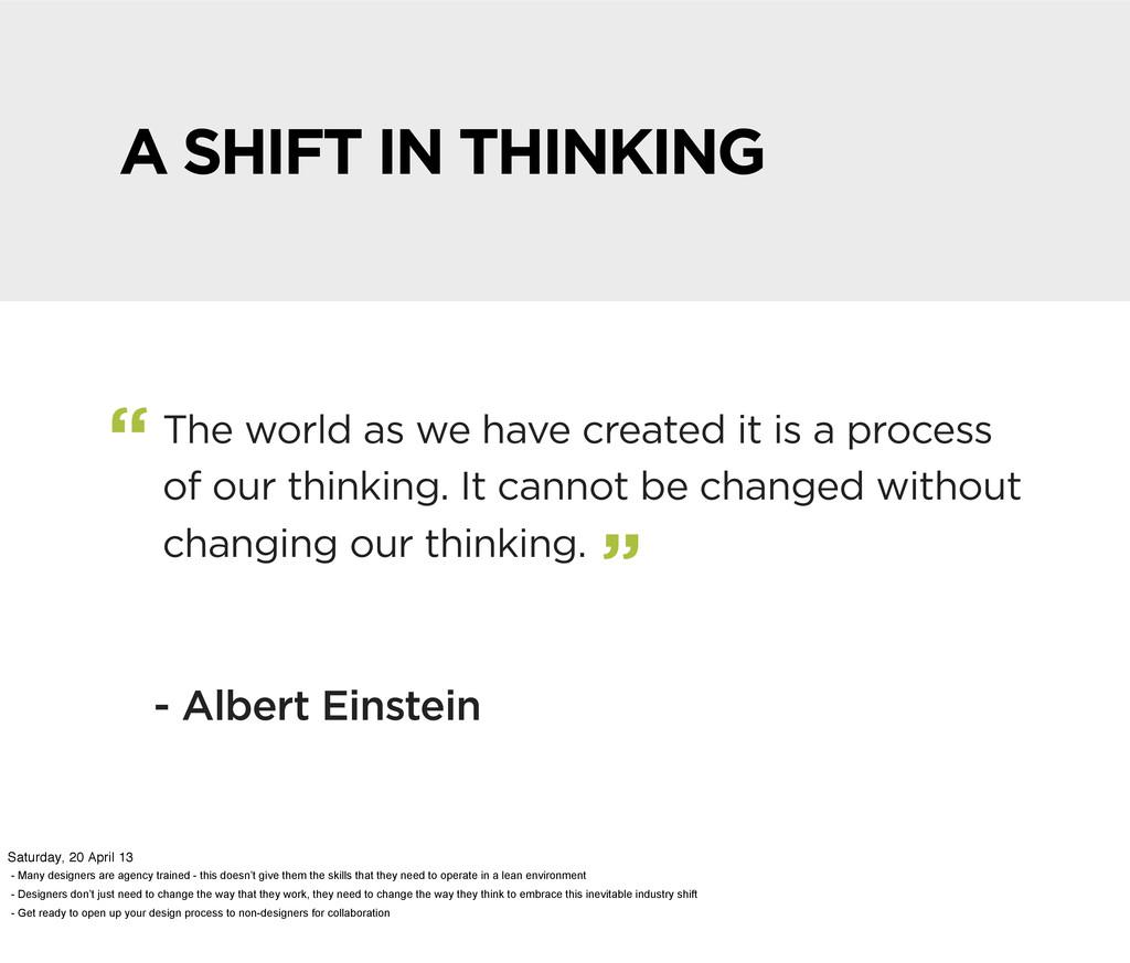 """- Albert Einstein """" """" A SHIFT IN THINKING The w..."""