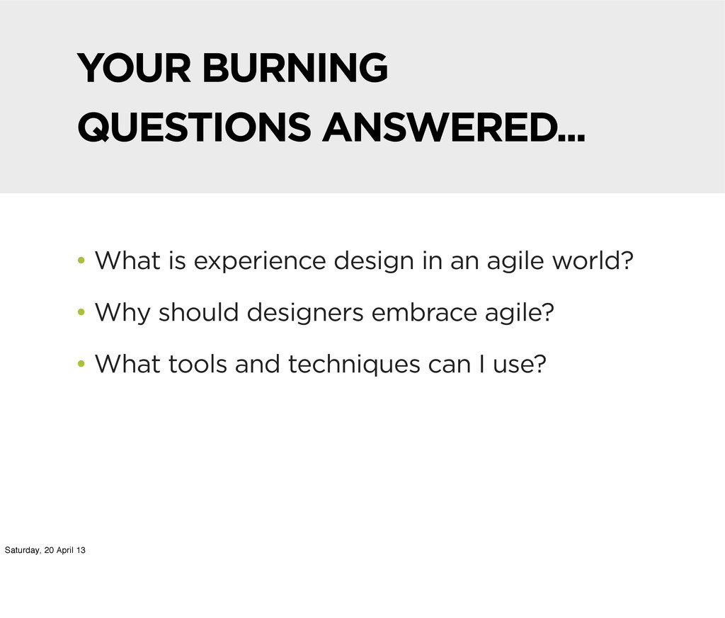 YOUR BURNING QUESTIONS ANSWERED... • What is ex...