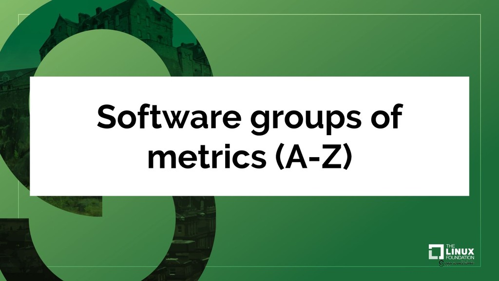 Software groups of metrics (A-Z)