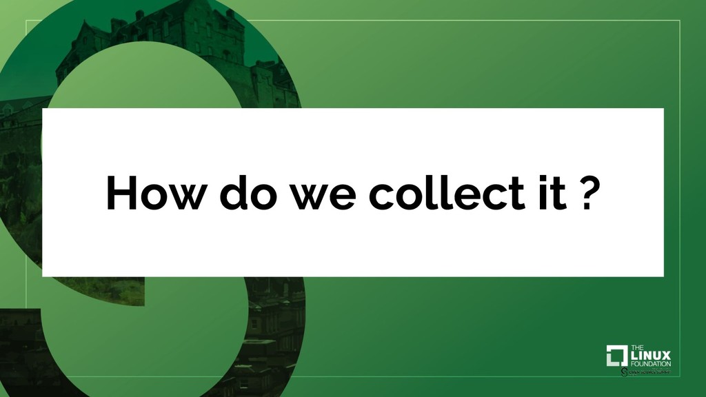 How do we collect it ?