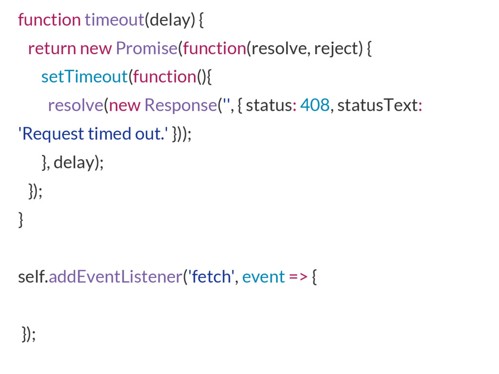 function timeout(delay) { return new Promise(fu...