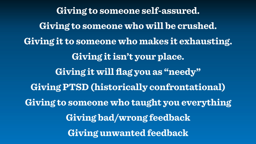 Giving to someone self-assured. Giving to someo...