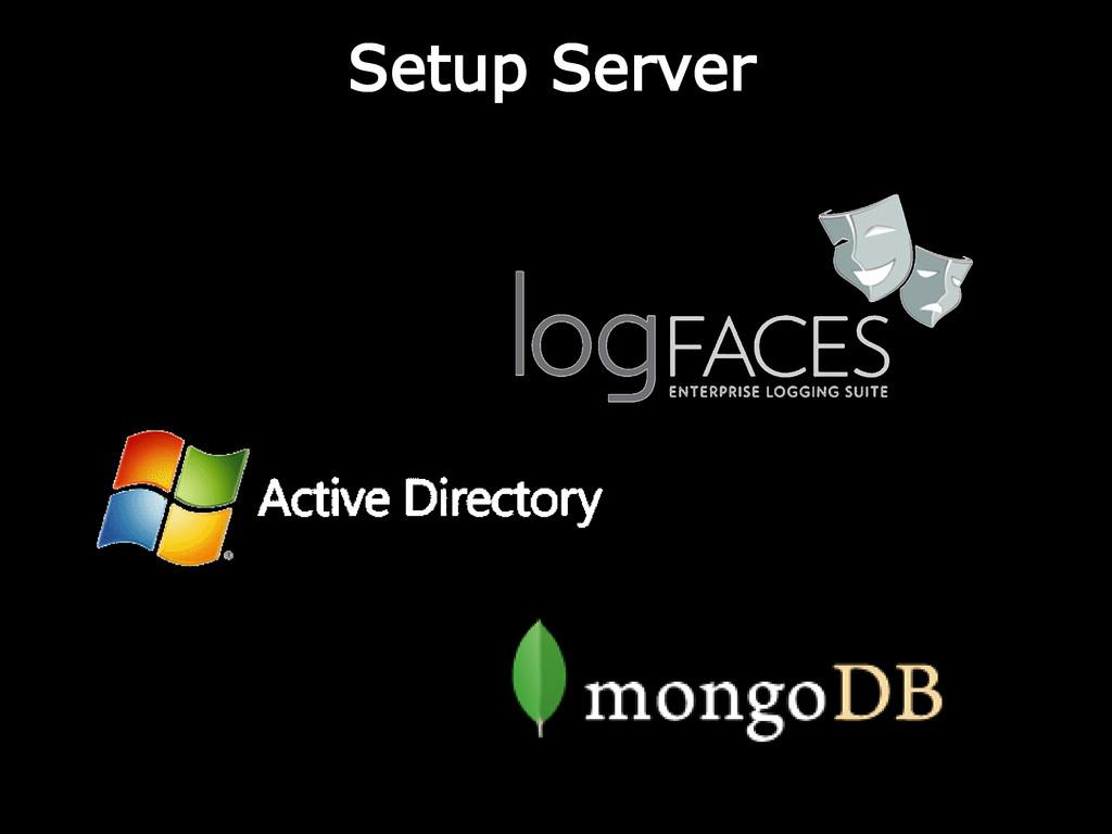 Setup Server