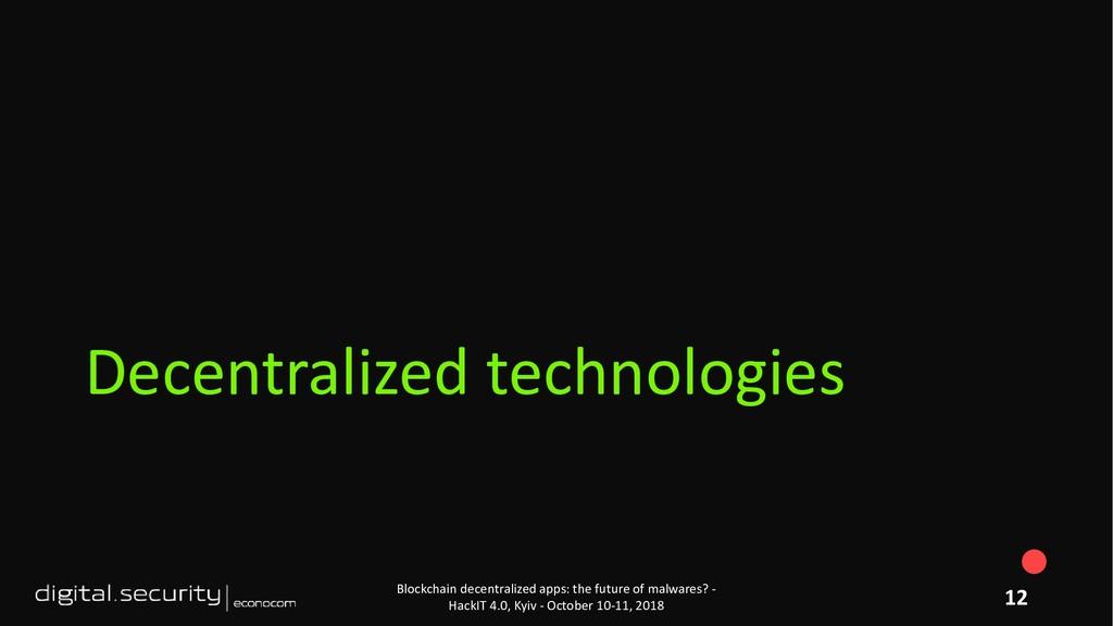 Decentralized technologies Blockchain decentral...