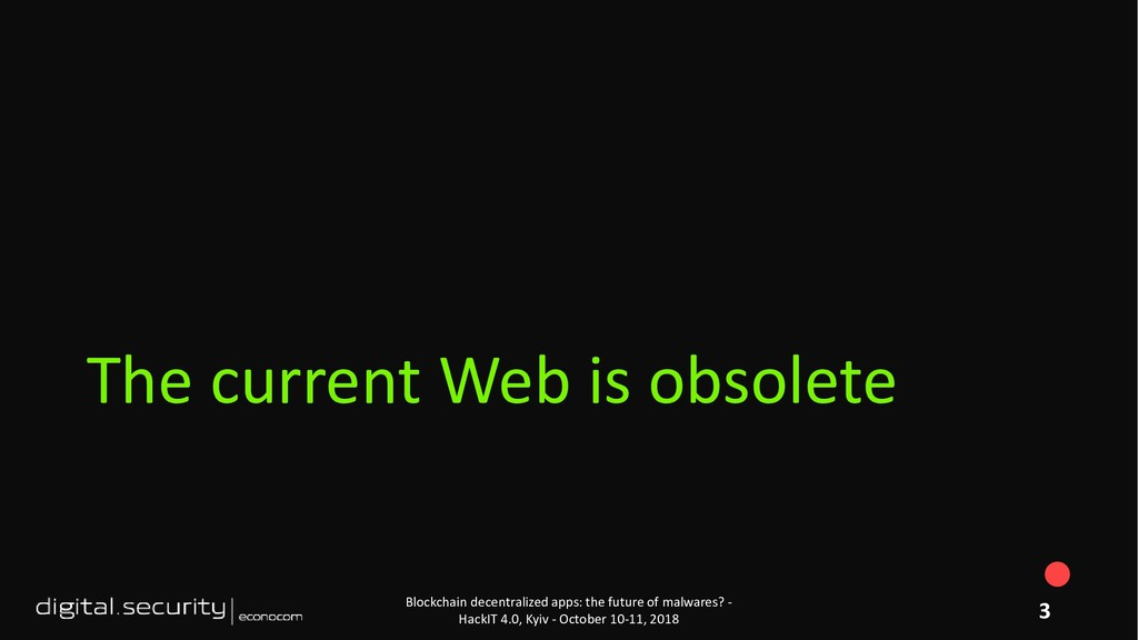 The current Web is obsolete Blockchain decentra...