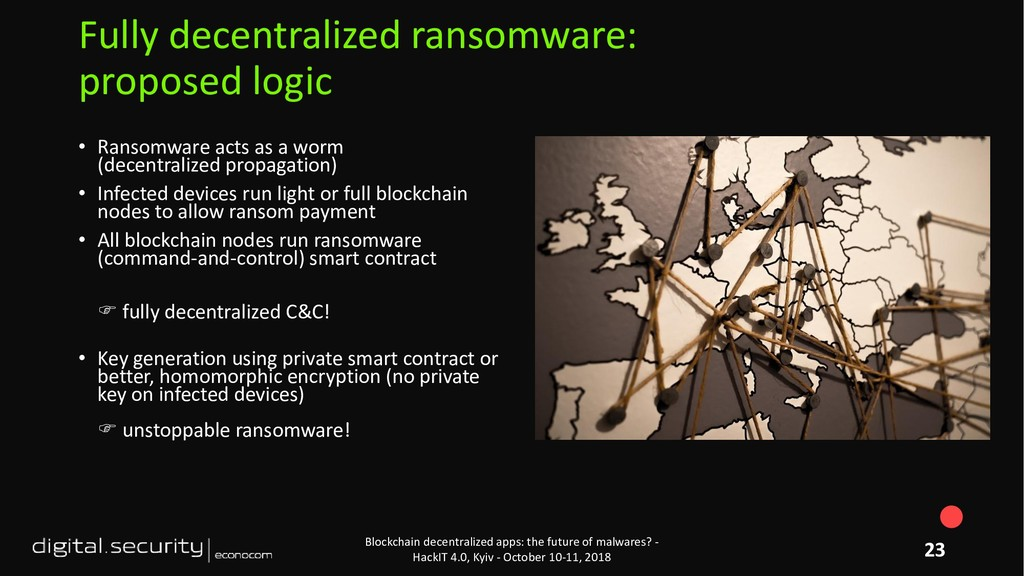 • Ransomware acts as a worm (decentralized prop...
