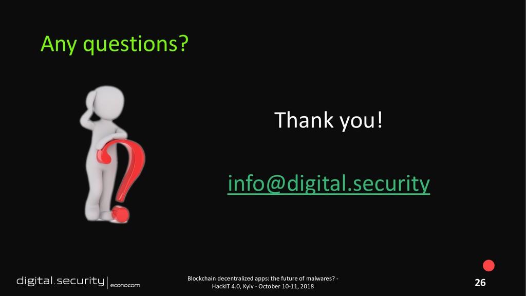 Thank you! info@digital.security Blockchain dec...