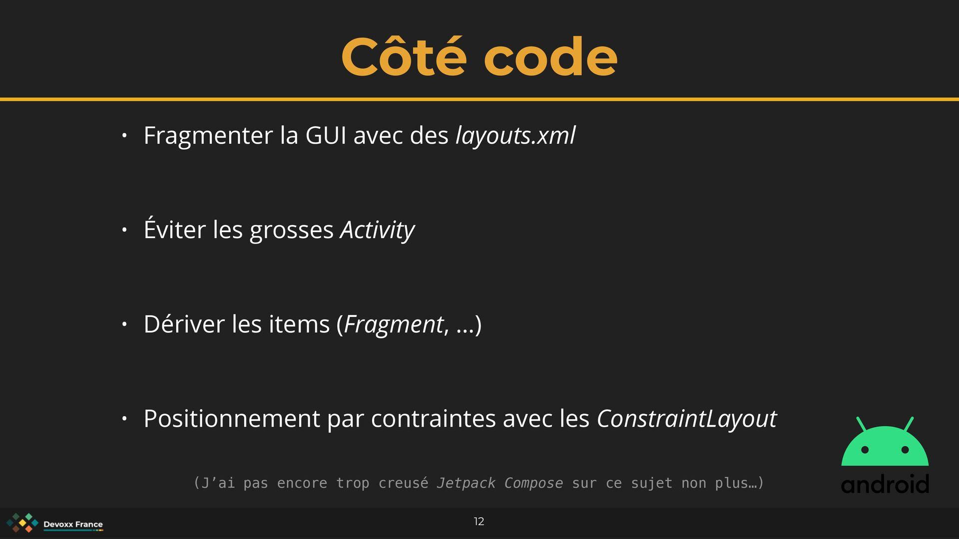 Côté code 12 • Fragmenter la GUI avec des layou...