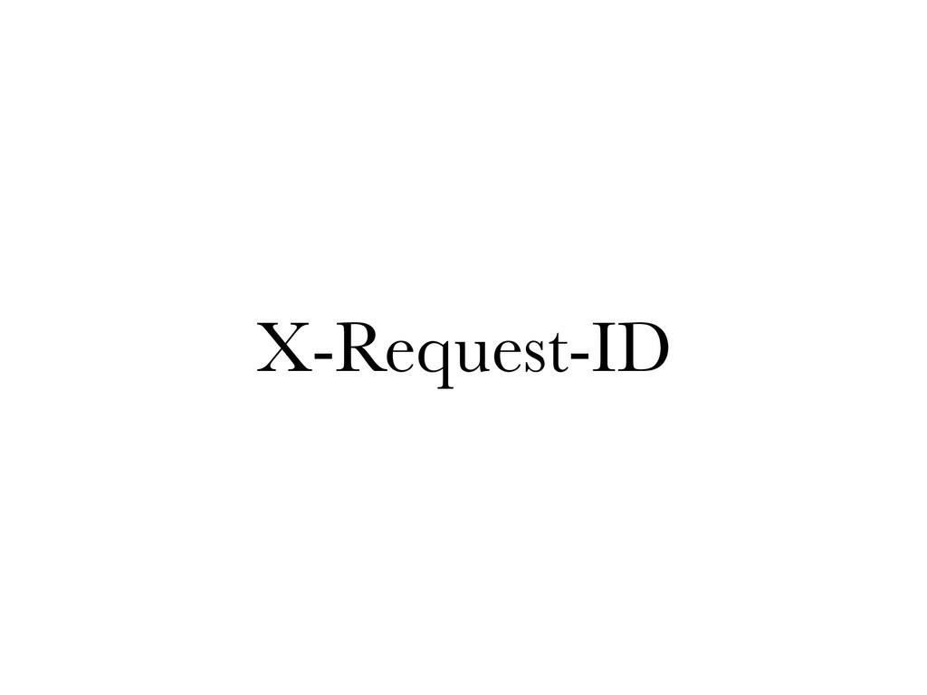 X-Request-ID