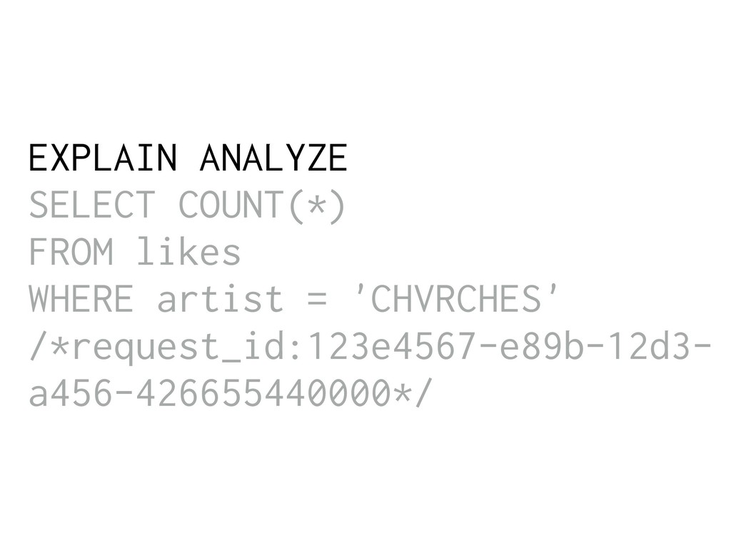 EXPLAIN ANALYZE SELECT COUNT(*) FROM likes WHER...