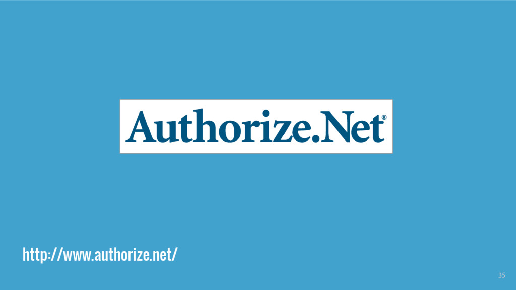 http://www.authorize.net/ 35