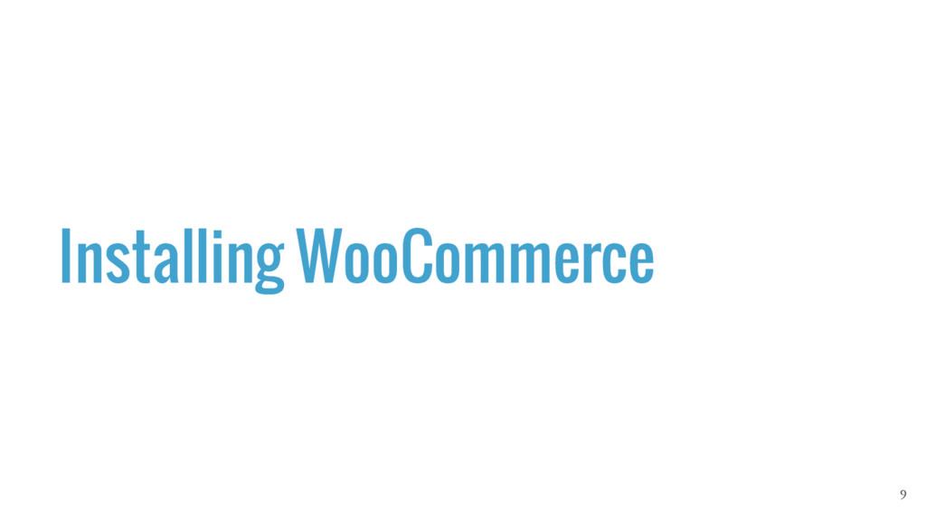 Installing WooCommerce 9