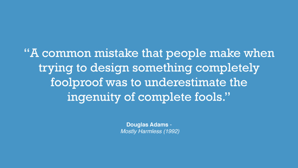 """A common mistake that people make when trying ..."