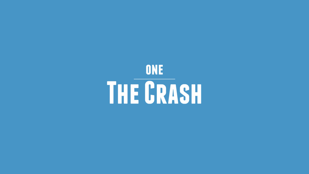 The Crash one