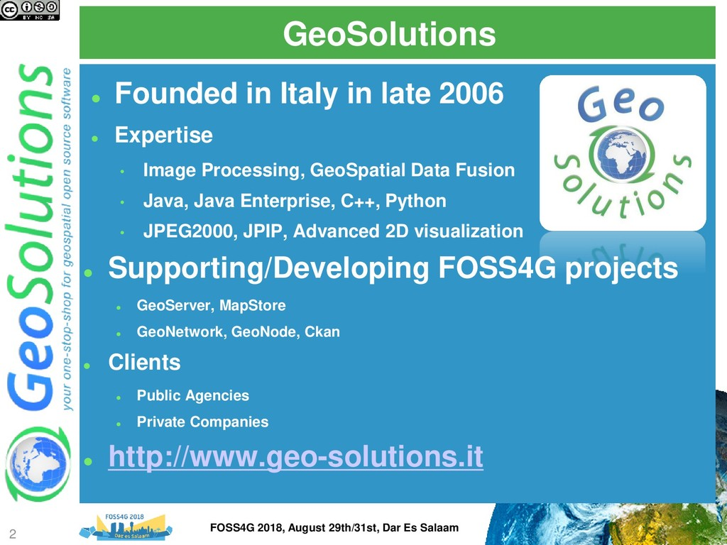 GeoSolutions ⚫ Founded in Italy in late 2006 ⚫ ...