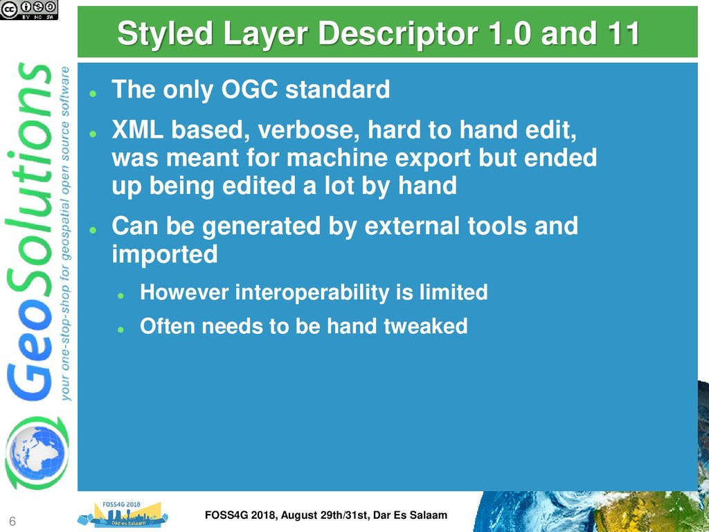 Styled Layer Descriptor 1.0 and 11 ⚫ The only O...