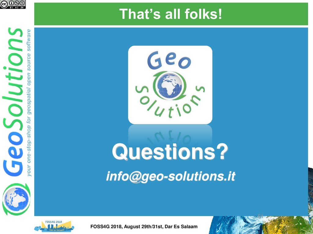 That's all folks! Questions? info@geo-solutions...