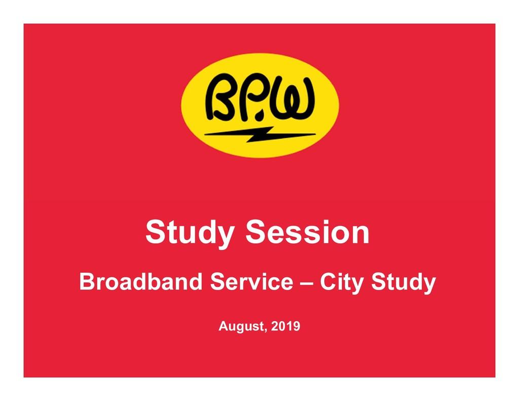 Study Session Broadband Service – City Study Au...