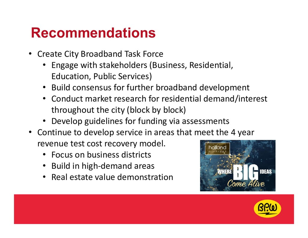 Recommendations • Create City Broadband Task Fo...