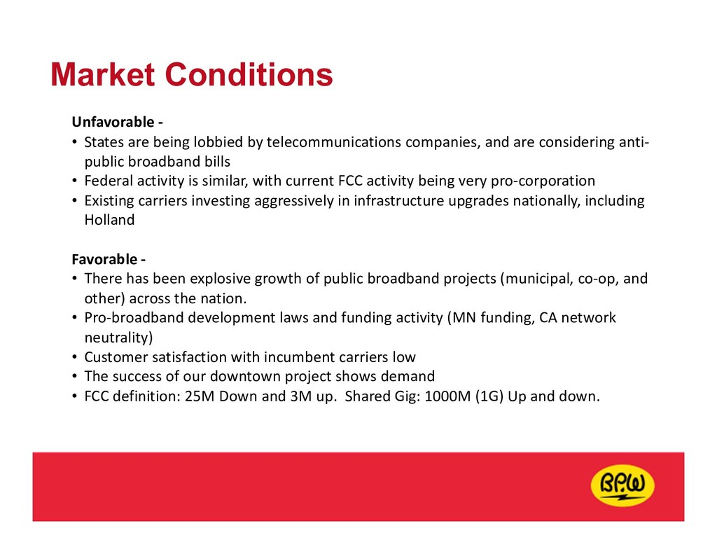 Market Conditions Unfavorable - • States are be...