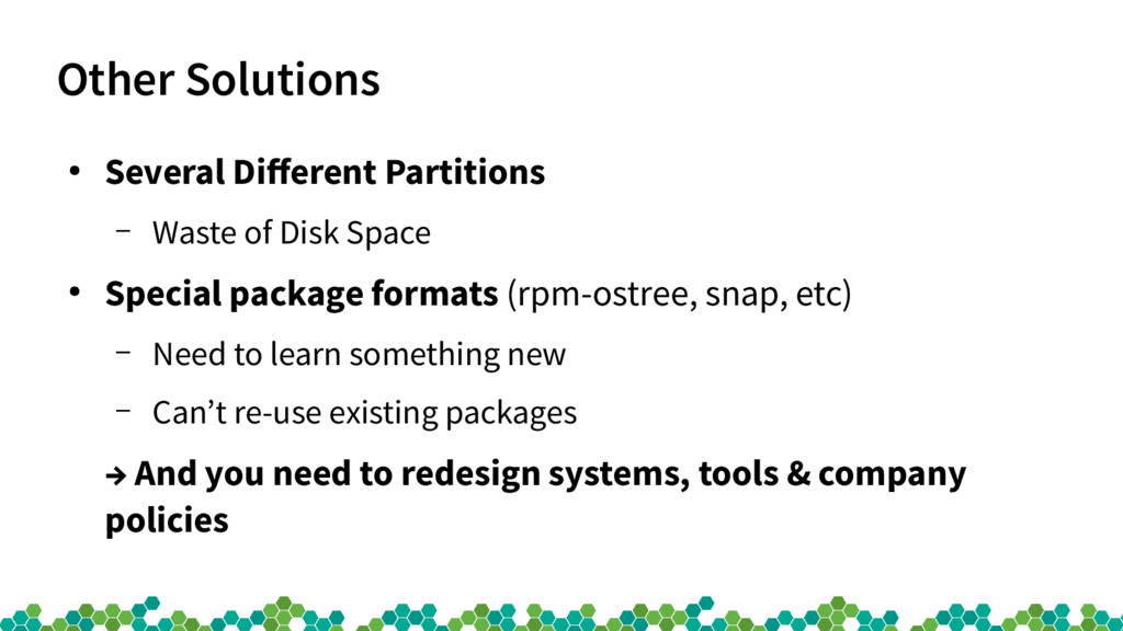 Other Solutions ● Several Diferent Partitions –...