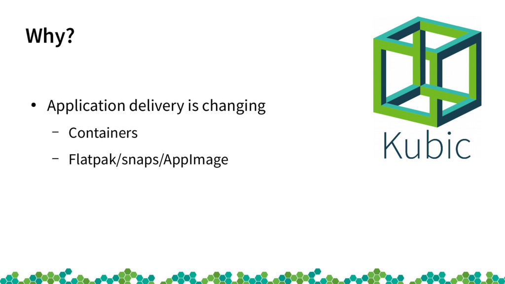 Why? ● Application delivery is changing – Conta...