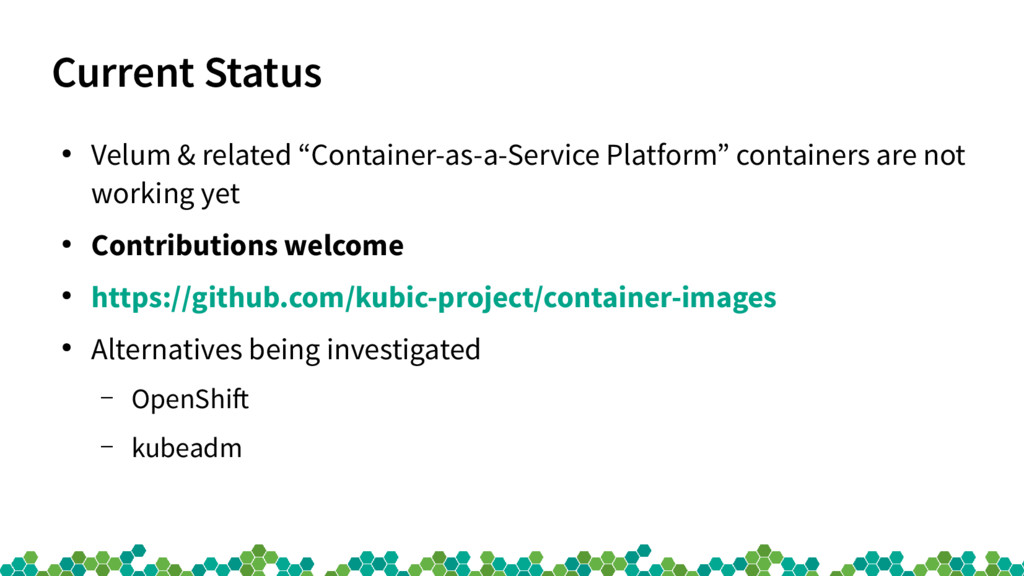 "Current Status ● Velum & related ""Container-as-..."