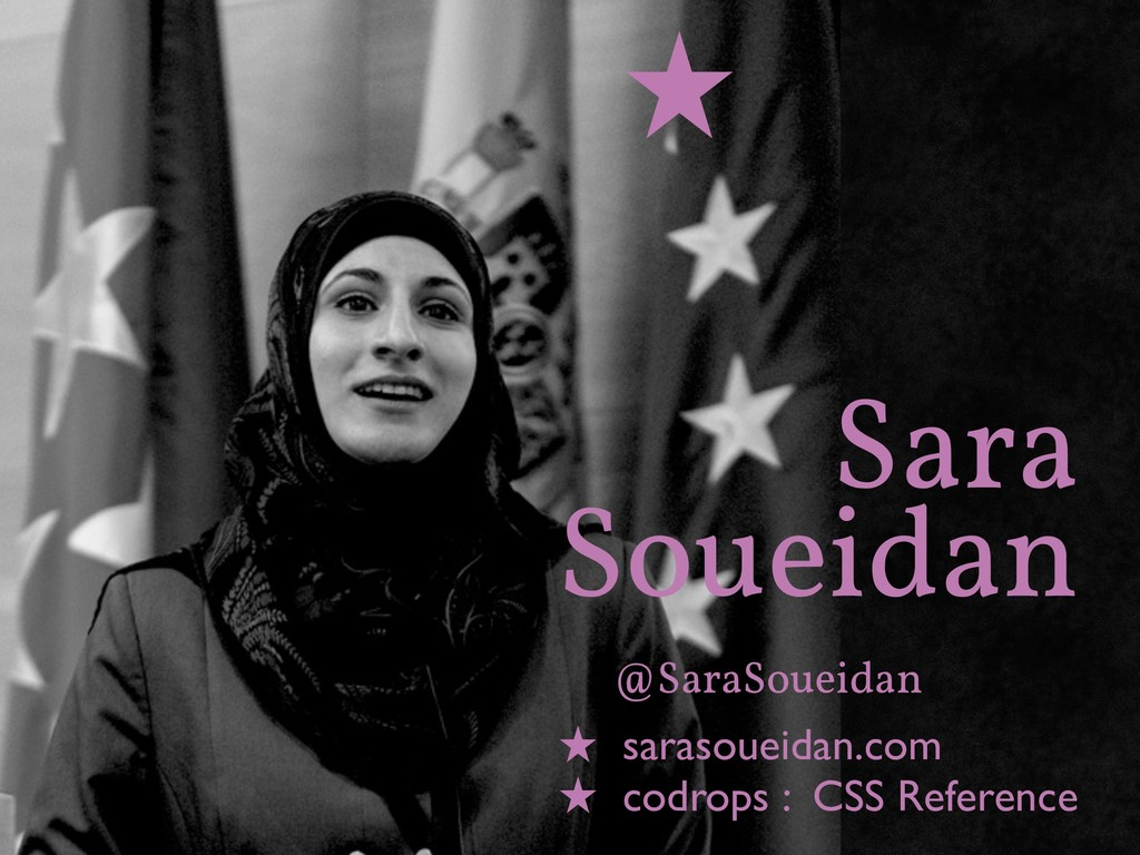Sara Soueidan @SaraSoueidan sarasoueidan.com co...