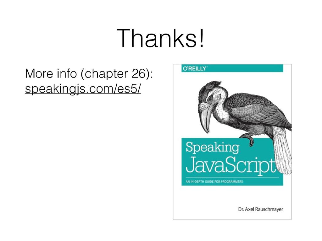 Thanks! More info (chapter 26): speakingjs.com/...