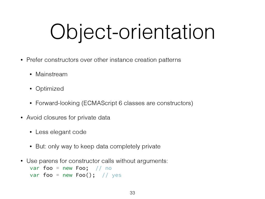 Object-orientation • Prefer constructors over o...