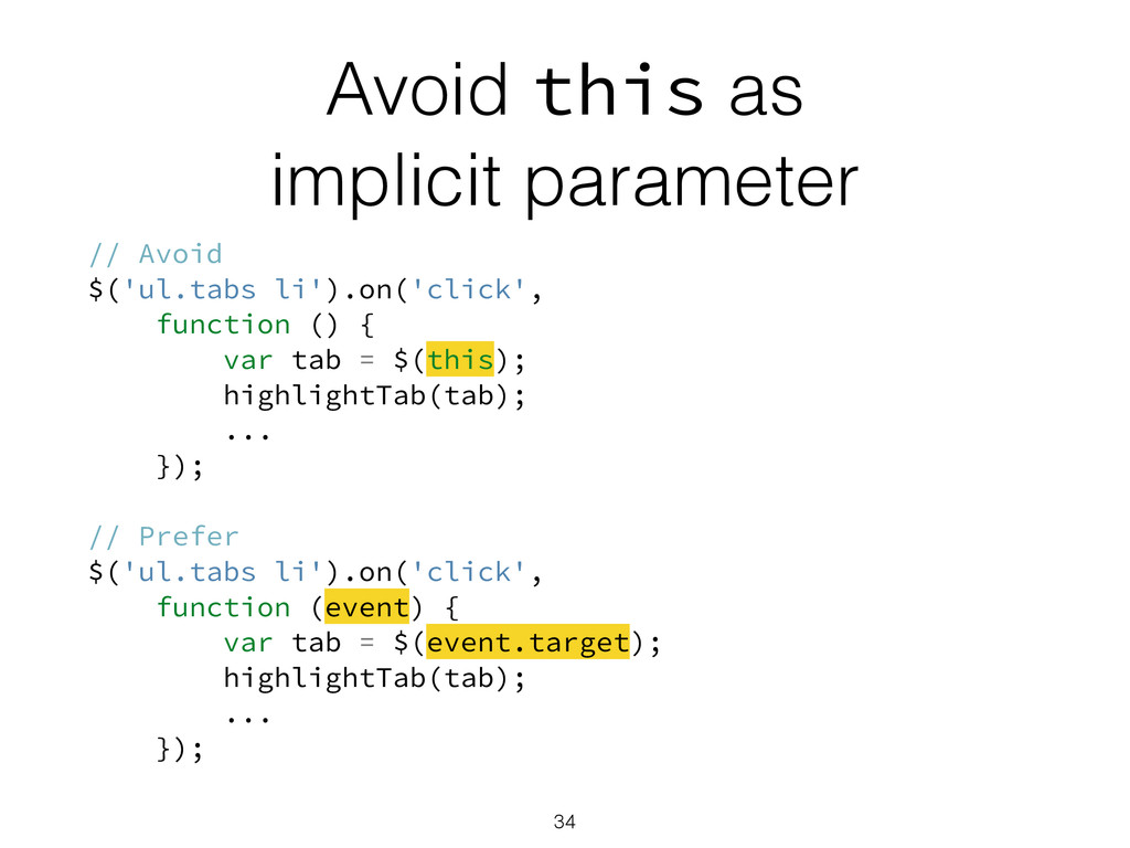 Avoid this as implicit parameter // Avoid $('ul...