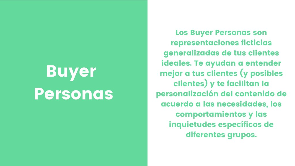 Buyer Personas Los Buyer Personas son represent...