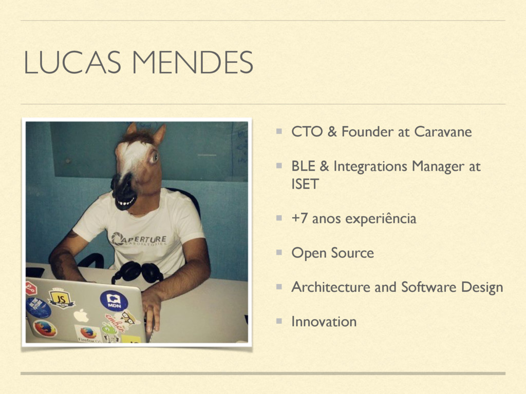 LUCAS MENDES CTO & Founder at Caravane BLE & In...