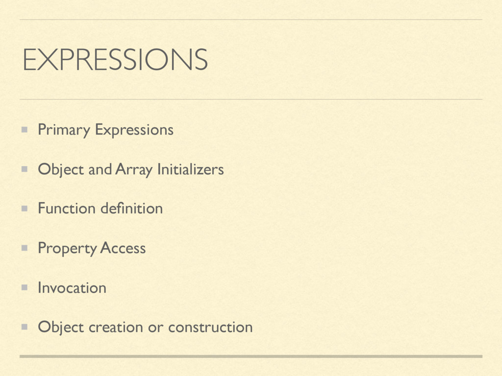 EXPRESSIONS Primary Expressions Object and Arra...