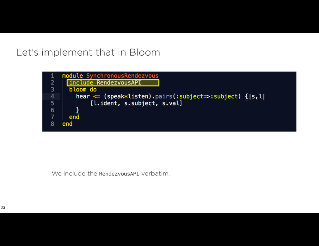 Let's implement that in Bloom 23 We include the...