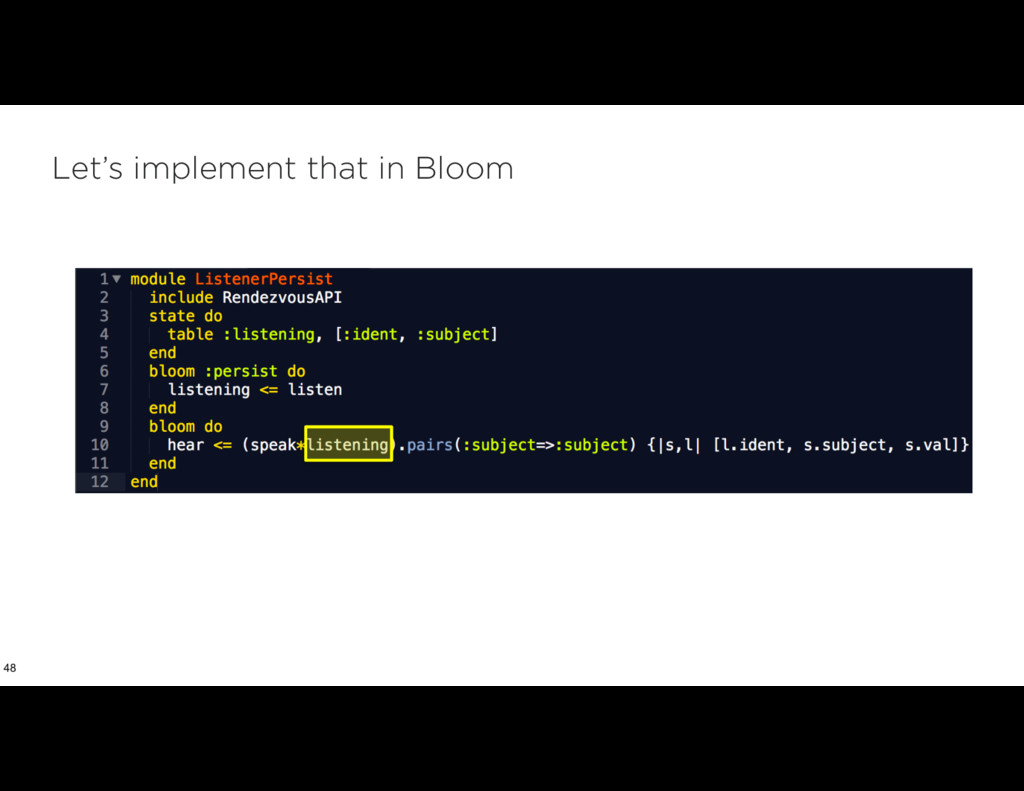 Let's implement that in Bloom 48