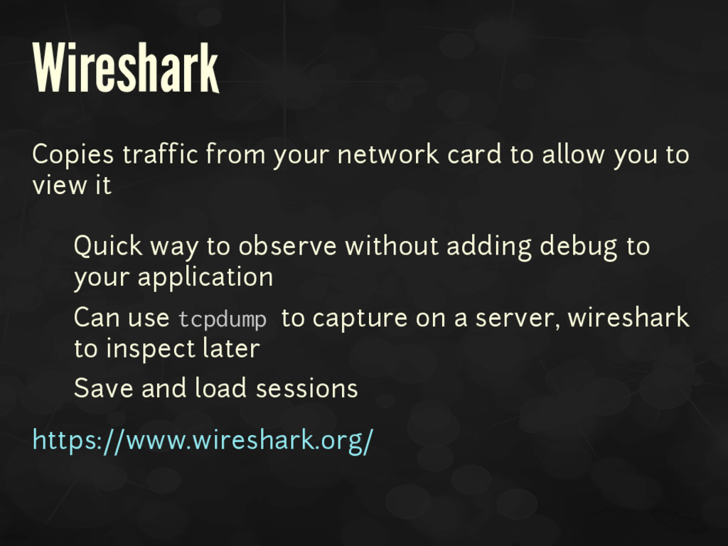 Wireshark Copies traffic from your network card...