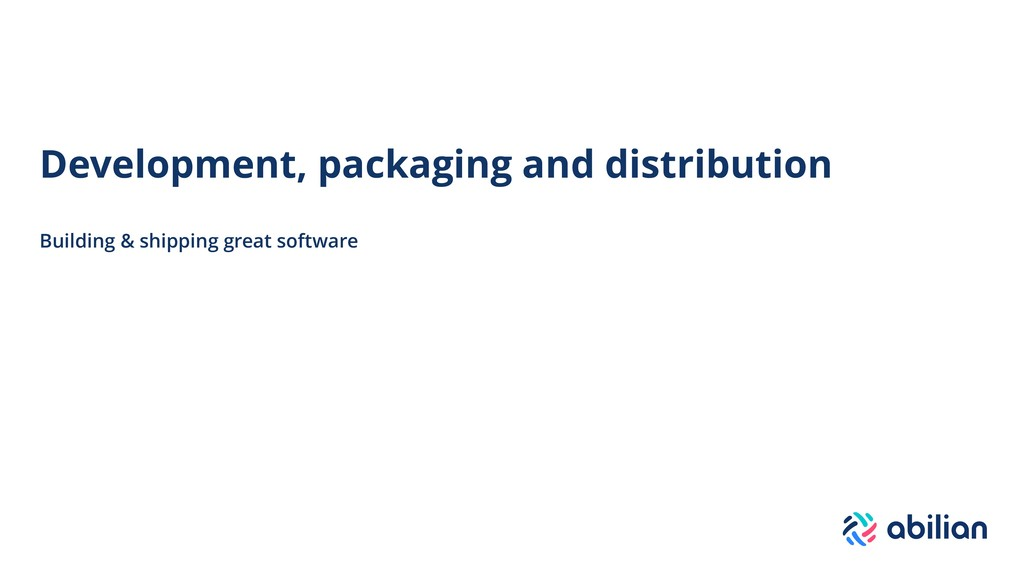 Development, packaging and distribution Buildin...